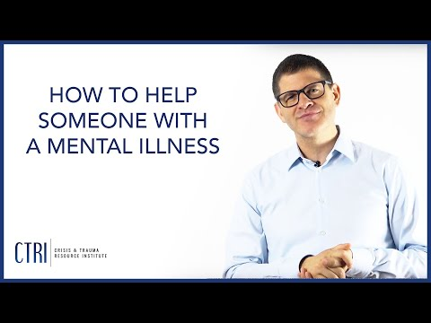 How to Help Someone with a Mental Illness