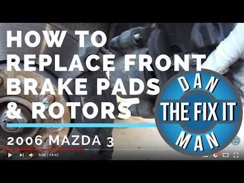 2006 MAZDA 3 - REPLACING FRONT BRAKE PADS & ROTORS