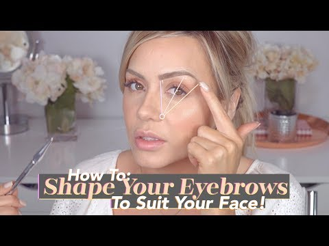 How To Shape Your Eyebrows To Suit Your Face