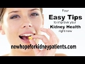 4 Easy Tips to Improve Your Kidney Health Right Now