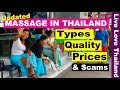 Download Massage in Thailand - Types, Prices, Quality & scams you may avoid #livelovethailand MP3,3GP,MP4