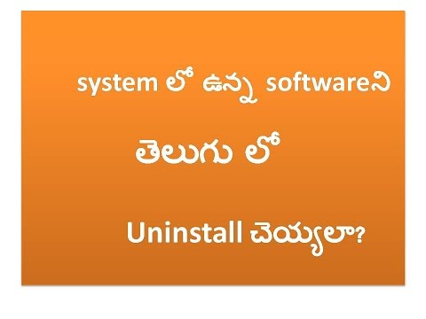 How To Uninstall Software In Your PC/Laptop [Telugu Trips &Tricks]