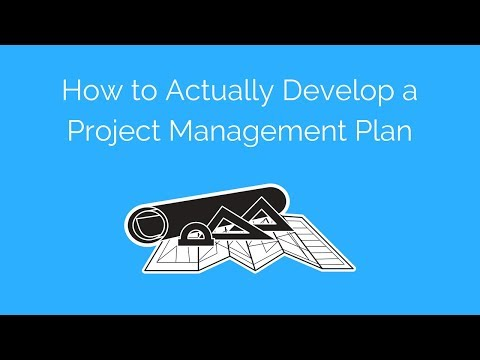 How to Actually Develop a Project Management Plan
