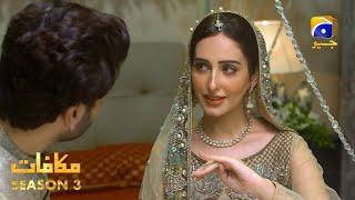 Makafat Season 3 - Mann Pasand - Syed Jibran - Sidrah Niazi - Sumaiyya Baksh - HAR PAL GEO