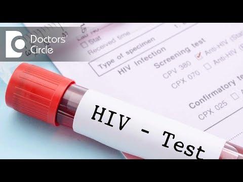 List of HIV tests & window period associated with them - Dr. Ramakrishna Prasad