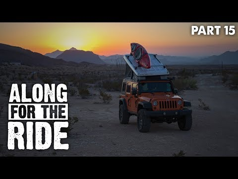 Backtrack to Big Bend 1 (Ep 15) | Overlanding | Along For The Ride