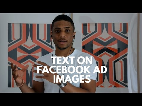 Text on Facebook Ad Images; Why Using Too Much Text Might Harm your Reach (and Ad Performance)