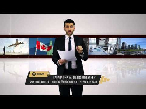 Canada PNP Entrepreneur Vs. USA EB-5 Immigration through Investment - Episode 43