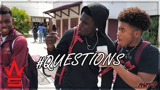 WSHH Questions: Ep 2  | High School Edition