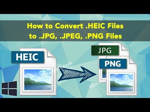 How to Convert .HEIC Files to .JPG, .JPEG, .PNG Files