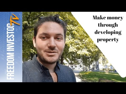 How to make money as a property developer