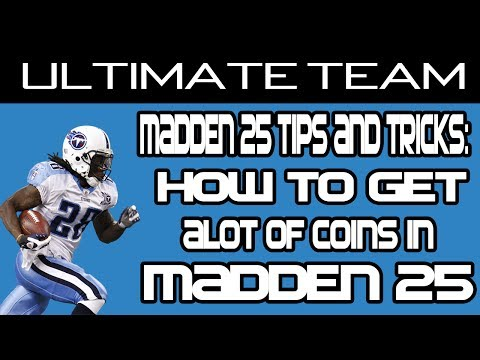 Madden 25 Ultimate Team: How to get alot of coins in Madden 25 Ultimate Team