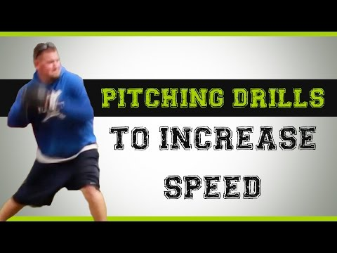 Baseball Pitching Drills to Increase Speed