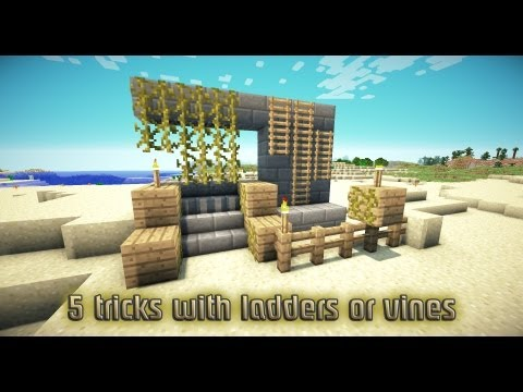 5 useful tricks with ladders or vines - Minecraft