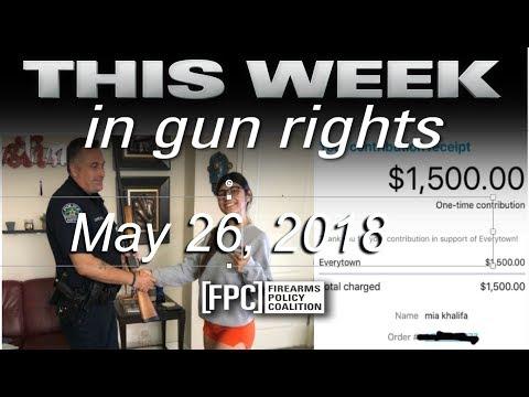 This Week in Gun Rights 5-26-2018