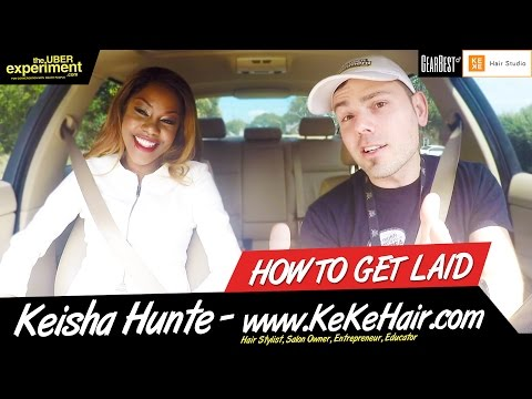 BUSINESS TIPS: HOW TO GET LAID (Keisha Hunte - Woman Entrepreneur & Salon Owner)