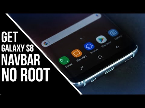 How to Get Galaxy S8 Navbar on Any Android Phone - NO ROOT