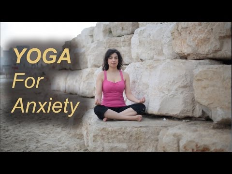 6 Yoga Poses for Anxiety