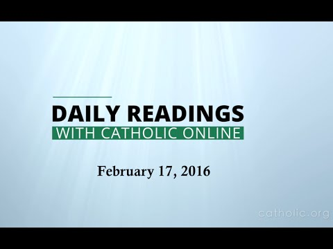Daily Reading for Wednesday, February 17th, 2016 HD