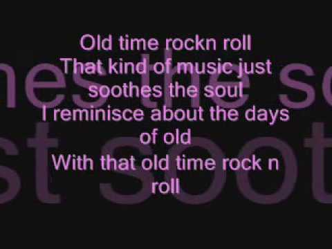Bob Segar - Old time rock n roll Lyrics Request - Heyy00121