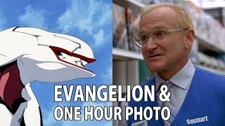 Evangelion & One Hour Photo