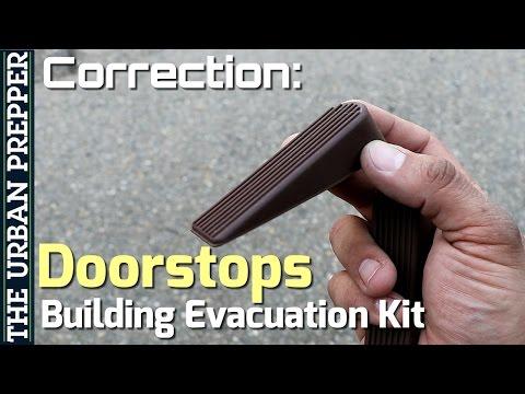 Doorstops Clarification: Building Evacuation Kit