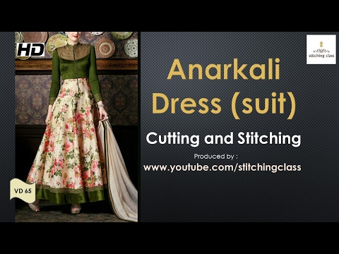 Anarkali Dress  Cutting and Stitching