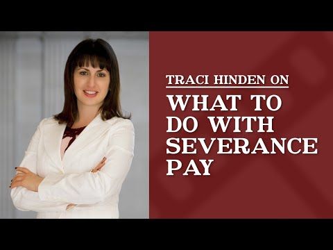 What should I do with my severance pay?