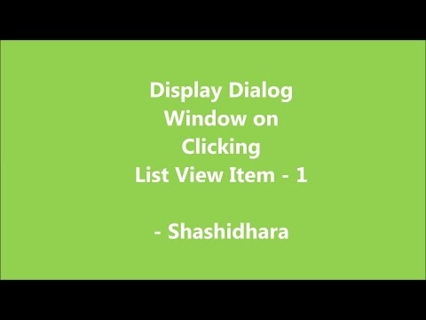 Android Tutorials - Display dialog window on clicking List View item