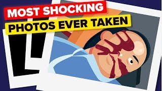 Most Shocking Photos Ever Taken