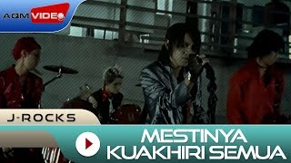 J-Rocks - Mestinya Kuakhiri Semua | Official Video