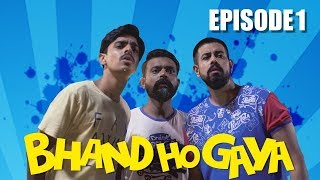 Bhand Ho Gaya | Web Series | Episode 1 | Bekaar Films