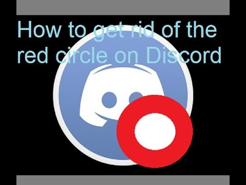 How to get rid of the red circle on Discord