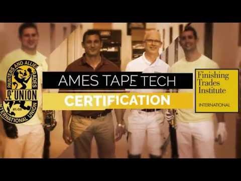 The IUPAT Industry Spotlight - Ames Tape Tech Certification
