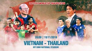 TRỰC TIẾP   VIỆT NAM - THÁI LAN   VÒNG LOẠI WORLD CUP 2022   VFF CHANNEL