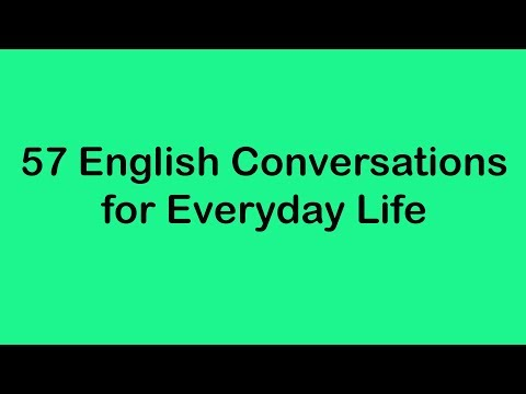 Xxx Mp4 57 English Conversations For Everyday Life 3gp Sex