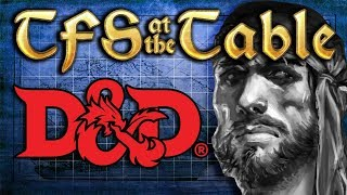TFS At the Table: Chapter 2 Episode 1: Natural One-ders return   Dungeons & Dragons   Team Four Star