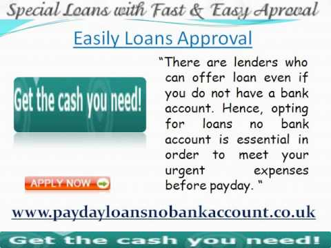 Get Immediate Cash Loans Aid Without Any Bank Account