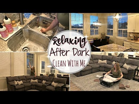 RELAXING AFTER DARK CLEAN WITH ME :: CLEANING MOTIVATION :: SAHM CLEANING ROUTINE