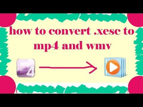 How to convert .xesc files to mp4 ,avi,wmv