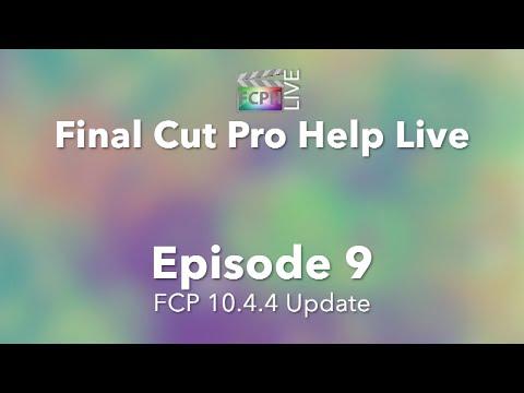 Final Cut Pro Help Live: FCP 10.4.4 Update