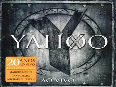Yahoo - 17° Vez (Nova Mensagem) - 20 Anos- Oficial