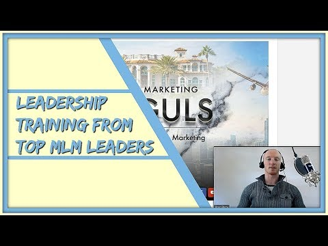 Network Marketing Leadership Training From The Top MLM Leaders...