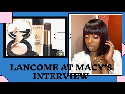 Macy's Lancome beauty advisor interview