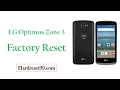 How To Factory Reset LG Optimus Zone 3