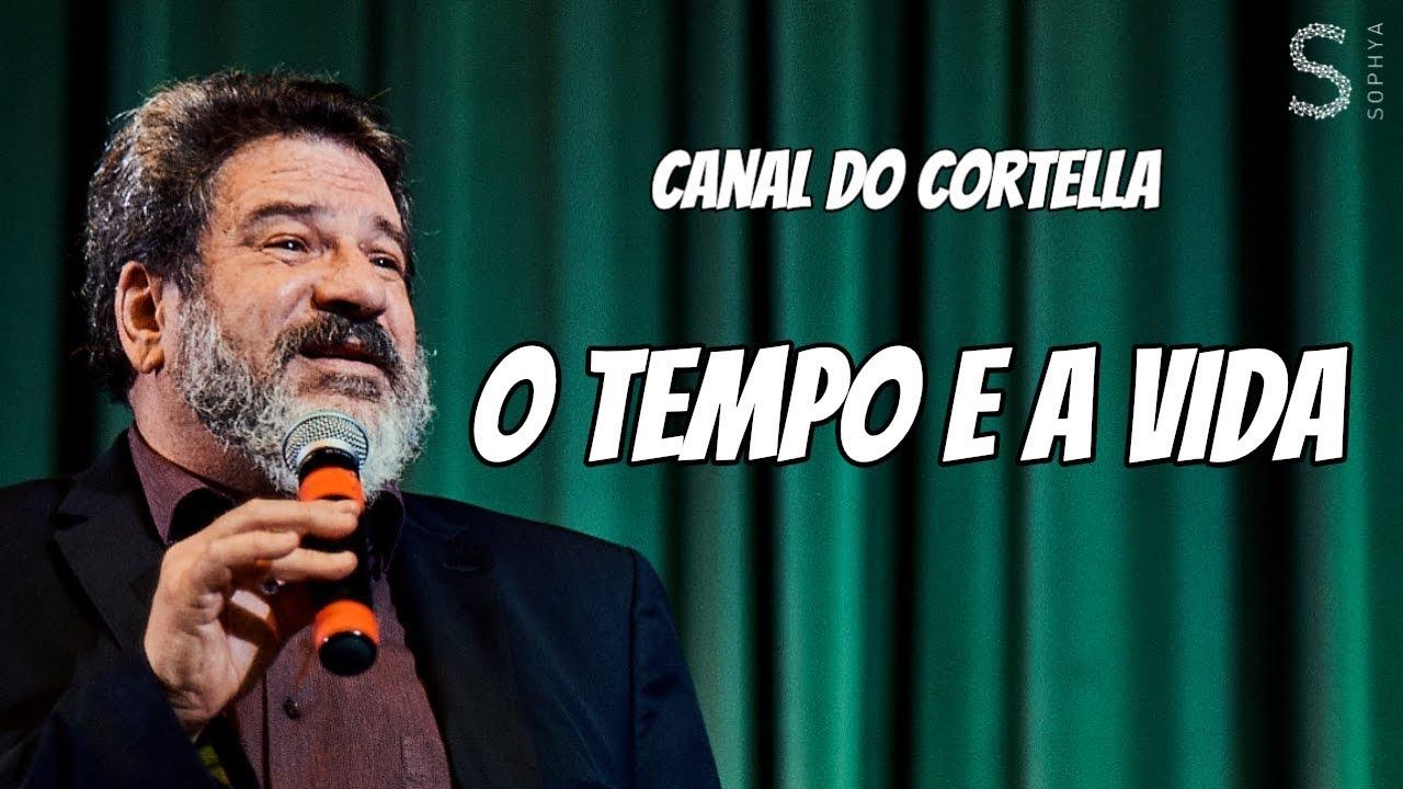 Mario Sergio Cortella - O Tempo E A Vida