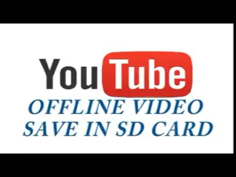 youtube offline video save in sd card