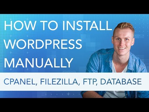 Install Wordpress Manually | FTP Database PhpMyAdmin