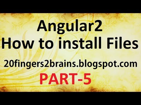Angular 2 - Installation and Files, Node Modules