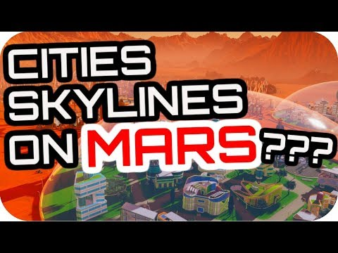 IS SURVIVING MARS CITIES SKYLINES IN SPACE? #1 How To Start Surviving Mars Gameplay